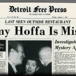 Jimmy Hoffa Found: Most Enduring Mystery of the 20th Century