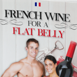 French Wine for a Flat Belly Review – Is It Scam? PDF Free Download!!
